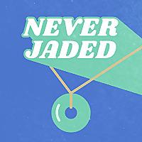 Never Jaded
