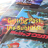 Getting Past the Subtitles