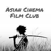 Asian Cinema Film Club
