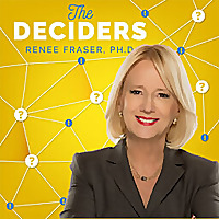 The Deciders with Renee Fraser