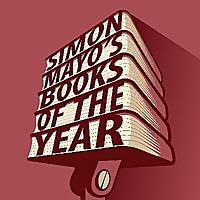 Simon Mayo's Books Of The Year