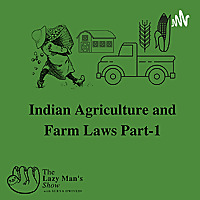 Indian Agriculture And Farm Laws
