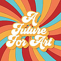 A Future for Art