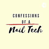 Confessions Of A Nail Tech