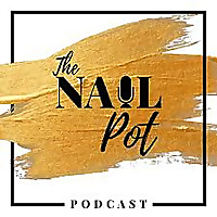 The Nail Pot Podcast