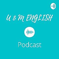 U & M English