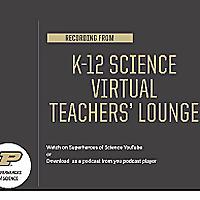 K-12 Science Virtual Teachers' Lounge