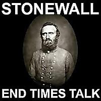 Stonewall: End Times Talk