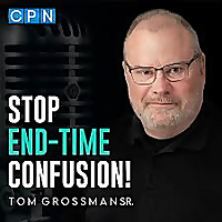 Stop End-time Confusion with Tom Grossman