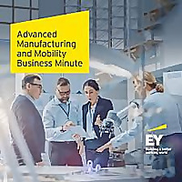 Advanced Manufacturing and Mobility Business Minute