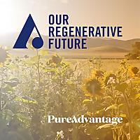 Our Regenerative Future