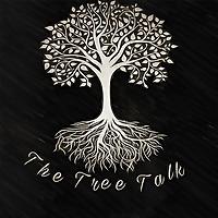 The Tree Talk