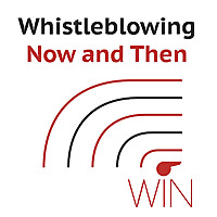 Whistleblowing Now and Then
