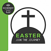 Easter: Join the Journey