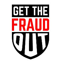get the Fraud out
