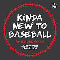 Kinda New To Baseball