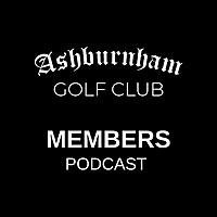 Ashburnham Golf Club PODCAST