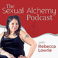 The Sexual Alchemy Podcast