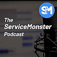 The ServiceMonster Podcast