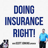 Doing Insurance Right!