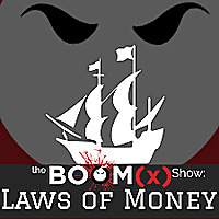 The BoomX Show: Laws of Money