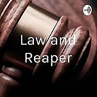 Law and Reaper