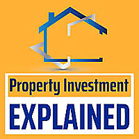 Property Investments Explained