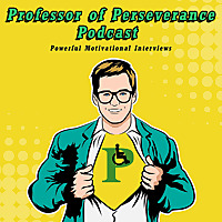 Professor of Perseverance Podcast