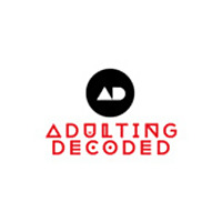 Adulting Decoded