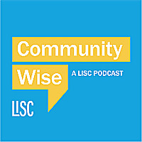 Community Wise: A LISC Podcast