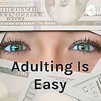 Adulting Is Easy