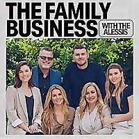 The Family Business with The Alessis