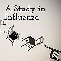 A Study in Influenza