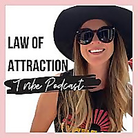 Law of Attraction Tribe Podcast