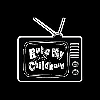 Ruin My Childhood