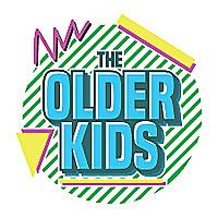 The Older Kids