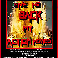 Give Me Back My Action Movies