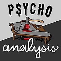 Psychoanalysis: A Horror Therapy Podcast