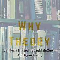Why Theory