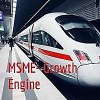 MSME- Growth Engine