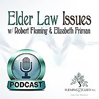 Elder Law Issues Podcast