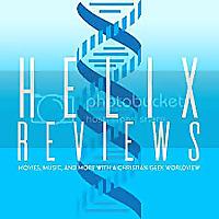 Helix Reviews > A Christian Geek Podcast