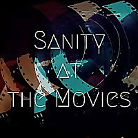 Sanity at the Movies