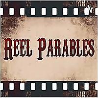 Reel Parables