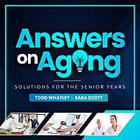 Answers on Aging Podcast