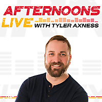 Afternoons Live with Tyler Axness