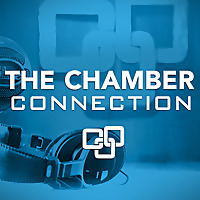 The Chamber Connection Podcast