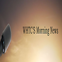 WHTC's Morning News Podcast
