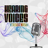 Hearing Voices with Scott Watson Podcast