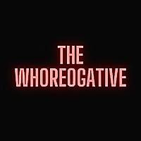 The Whoreogative